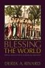 9780813215457 : blessing-the-world-rivard