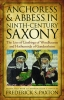 9780813215693 : anchoress-and-abbess-in-ninth-century-saxony-paxton