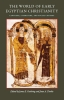 9780813215792 : the-world-of-early-egyptian-christianity-goehring-timbie