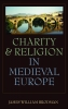 9780813215808 : charity-and-religion-in-medieval-europe-brodman