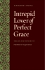 9780813216706 : intrepid-lover-of-perfect-grace-hwang