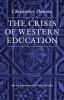 9780813216836 : the-crisis-of-western-education-dawson