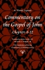 9780813217338 : commentary-on-the-gospel-of-john-books-6-12-aquinas-larcher-weisheipl