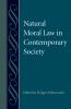 9780813217864 : natural-moral-law-in-contemporary-society-zaborowski-zaborowski
