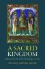 9780813218779 : a-sacred-kingdom-moore
