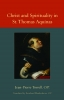 9780813218786 : christ-and-spirituality-in-st-thomas-aquinas-torell