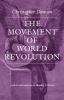 9780813220079 : the-movement-of-world-revolution-dawson-birzer