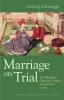 9780813220178 : marriage-on-trial-schmugge-larson