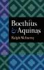 9780813221106 : boethius-and-aquinas-mcinerny-mcinerny