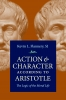9780813221601 : action-and-character-according-to-aristotle-flannery-flannery