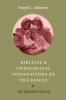 9780813221700 : biblical-and-theological-foundations-of-the-family-atkinson