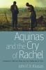 9780813221762 : aquinas-and-the-cry-of-rachel-knasas