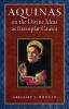 9780813227160 : aquinas-on-the-divine-ideas-as-exemplar-causes-doolan