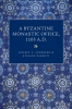 9780813228372 : a-byzantine-monastic-office-a-d-1105-anderson-parenti-anderson