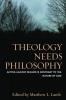 9780813228396 : theology-needs-philosophy-lamb