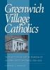 9780813229201 : greenwich-village-catholics-shelley
