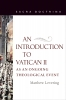 9780813229300 : an-introduction-to-vatican-ii-as-an-ongoing-theological-event-levering