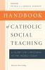 9780813229324 : handbook-of-catholic-social-teaching-schlag-turkson