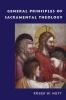 9780813229386 : general-principles-of-sacramental-theology-nutt