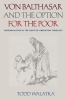 9780813229485 : von-balthasar-and-the-option-for-the-poor-walatka