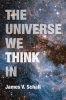 9780813229751 : the-universe-we-think-in-schall