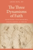 9780813229799 : the-three-dynamisms-of-faith-roy