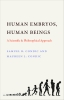 9780813230238 : human-embryos-human-beings-condic-condic