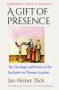 9780813230399 : a-gift-of-presence-tuck-marshall-hefelfinger