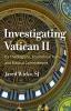 9780813230474 : investigating-vatican-ii-wicks