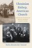 9780813231594 : ukrainian-bishop-american-church-bohachevsky-chomiak
