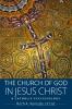 9780813231730 : the-church-of-god-in-jesus-christ-kereszty