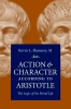 9780813232201 : action-and-character-according-to-aristotle-flannery