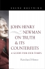 9780813232324 : john-henry-newman-on-truth-and-its-counterfeits-hutter