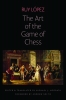 9780813232812 : the-art-of-the-game-of-chess-mcgrath-lopez-mcgrath