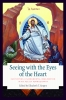 9780813232898 : seeing-with-the-eyes-of-the-heart-groppe