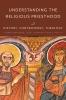 9780813233239 : understanding-the-religious-priesthood-raab