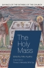 9780813233352 : the-holy-mass-aquilina-weinandy