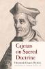 9780813233475 : cajetan-on-sacred-doctrine-hrynkiw-hofer-hofer