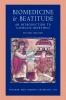9780813233901 : biomedicine-and-beatitude-2nd-edition-austriaco