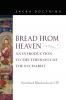 9780813233949 : bread-from-heaven-blankenhorn