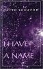 9780819522405 : i-have-a-name-ignatow
