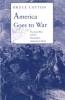 9780819560162 : america-goes-to-war-catton