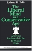 9780819562258 : the-liberal-mind-in-a-conservative-age-pells