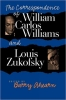 9780819564900 : the-correspondence-of-william-carlos-williams-and-louis-zukofsky-williams-zukofsky-ahearn