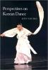 9780819564948 : perspectives-on-korean-dance-van-zile