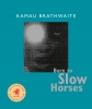 9780819567468 : born-to-slow-horses-brathwaite
