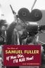 9780819568663 : the-films-of-samuel-fuller-dombrowski