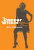 9780819568809 : the-dancer-within-eichenbaum-hirt-manheimer