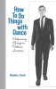 9780819568984 : how-to-do-things-with-dance-kowal
