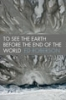 9780819569493 : to-see-the-earth-before-the-end-of-the-world-roberson